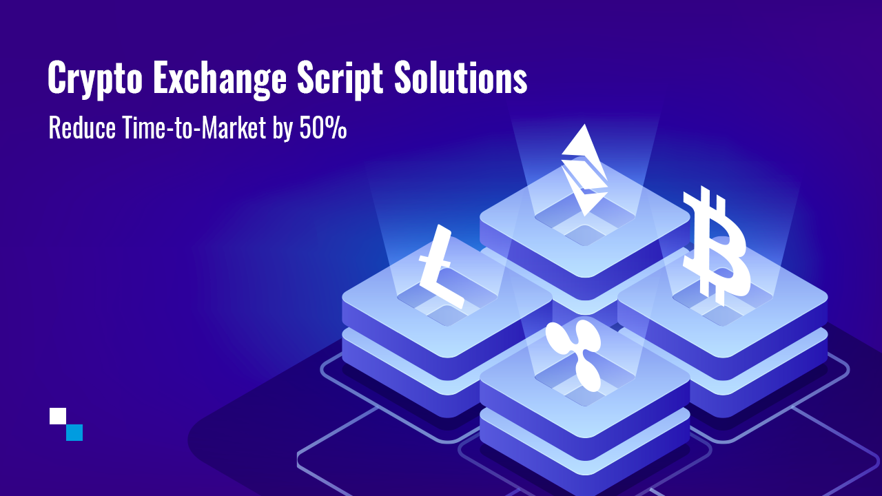Antier Solutions' Crypto Exchange Script Solutions Helping Businesses to Reduce Their Time-to-Market by 50%